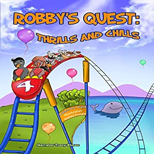 Robby's Quest: Thrills and Chills Audiobook