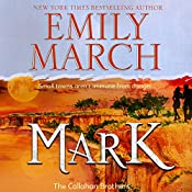 Mark: The Callahan Brothers: Brazos Bend, Book 3 | Emily March