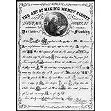 Benjamin Franklin - The Art of Making Money Plenty in Every Man's Pocket