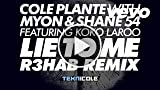 Cole Plante - Lie to Me (with Myon & Shane 54) [feat...