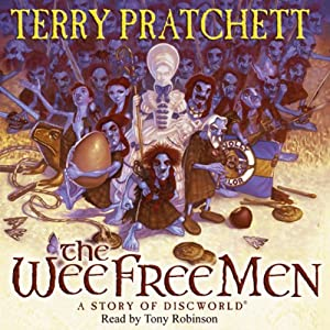 The Wee Free Men: Discworld Book 30, (Discworld Childrens Book 2) | [Terry Pratchett]