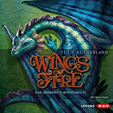 Das bedrohte Königreich (Wings of Fire 3) (       gekürzt) von Tui T. Sutherland Gesprochen von: Nana Spier