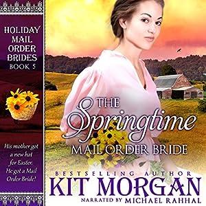 The Springtime Mail Order Bride Audiobook