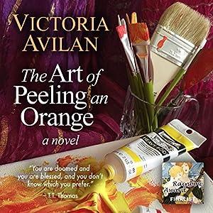 The Art of Peeling an Orange Audiobook