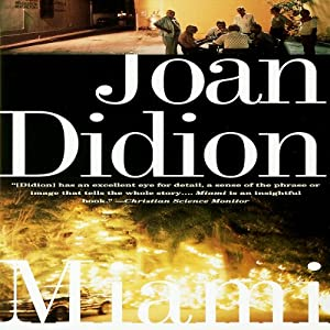 Miami | [Joan Didion]