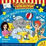 Badespaß im Zoo (Benjamin Blümchen Gute Nacht Geschichten 11) | Vincent Andreas