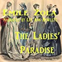 The Ladies' Paradise (       UNABRIDGED) by Emile Zola Narrated by Lee Ann Howlett