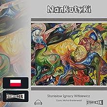 Narkotyki Audiobook by Stanislaw Ignacy Witkiewicz Narrated by Michal Breitenwald