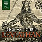 Leviathan: Or, the Matter, Forme and Power of a Common Wealth Ecclesiasticall and Civil Hörbuch von Thomas Hobbes Gesprochen von: Peter Wickham