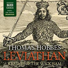 Leviathan: Or, the Matter, Forme and Power of a Common Wealth Ecclesiasticall and Civil Audiobook by Thomas Hobbes Narrated by Peter Wickham