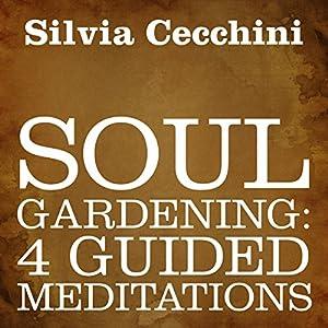 Soul Gardening Audiobook