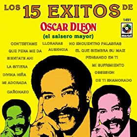 Oscar DLeon 15 Exitos De...
