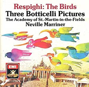 Marriner, Asmf Respighi - Birds / Three Botticelli Pictures by