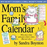 Mom's Family Wall Calendar 2013: Augu...
