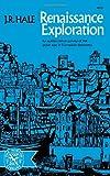 Renaissance Exploration (0393006352) by Hale, J. R.