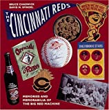 The Cincinnati Reds: Memories and Memorabilia of the Big Red Machine (Major League Memories)