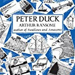 Peter Duck: Swallows and Amazons Series, Book 3 | Arthur Ransome