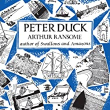 Peter Duck: Swallows and Amazons Series, Book 3 (       UNABRIDGED) by Arthur Ransome Narrated by Gareth Armstrong