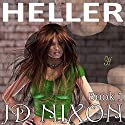 Heller (       UNABRIDGED) by JD Nixon Narrated by Jorjeana Marie