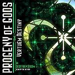 Progeny of Gods: Vertuém Destiny, Book 1 | Geoffrey Storm