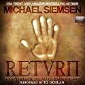 Return: Matt Turner Book 3 Audiobook by Michael Siemsen Narrated by P.J. Ochlan