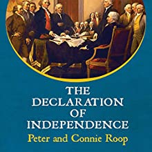 The Declaration of Independence Audiobook by Peter Roop, Connie Roop Narrated by Pat Grimes