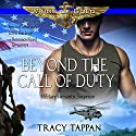 Beyond the Call of Duty: Wings of Gold, Book 2 Audiobook by Tracy Tappan Narrated by Jeffrey Kafer