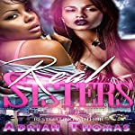 Real Sisters | Adrian Thomas