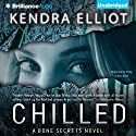 Chilled: A Bone Secrets Novel Audiobook by Kendra Elliot Narrated by Emily Sutton-Smith