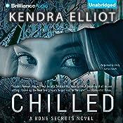Chilled: A Bone Secrets Novel | Kendra Elliot