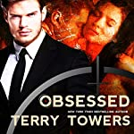 Obsessed: A Dark Romance Novel | Terry Towers
