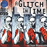 A Glitch in Time | Brad Strickland,Thomas E. Fuller