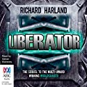 Liberator Audiobook by Richard Harland Narrated by Adrian Mulraney