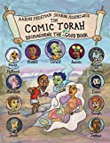 The Comic Torah: Reimagining the Very Good Book