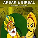 Akbar and Birbal Audiobook by Rahul Garg Narrated by Claire Heffron