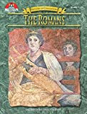 The Romans, Grades 7-12 (History of civilization)