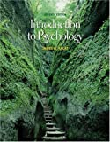 Thomson Advantage Books: Introduction to Psychology (with CD-ROM and InfoTrac ) (Advantage Series)