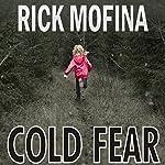 Cold Fear | Rick Mofina