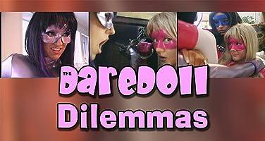 The DareDoll Dilemmas, Episode 32