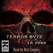 Terror Byte | [J. R. Park]