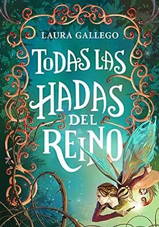 Amazon.com: Todas las hadas del reino (Spanish Edition) eBook: Laura