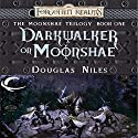 Darkwalker on Moonshae: Forgotten Realms: Moonshae Trilogy, Book 1 Audiobook by Douglas Niles Narrated by Dara Rosenberg