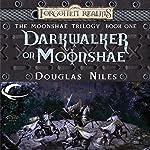 Darkwalker on Moonshae: Forgotten Realms: Moonshae Trilogy, Book 1 | Douglas Niles