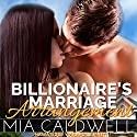 Billionaire's Marriage Arrangement (       UNABRIDGED) by Mia Caldwell Narrated by Youlanda Burnett