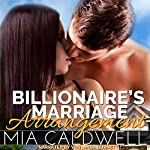 Billionaire's Marriage Arrangement | Mia Caldwell