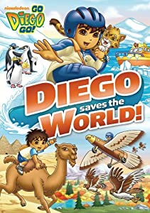 Go, Diego, Go!: Diego Saves the World