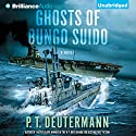 Ghosts of Bungo Suido Audiobook by P. T. Deutermann Narrated by Dick Hill