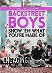 Backstreet Boys: Show 'Em What You're...