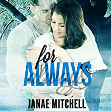 For Always Audiobook by Janae Mitchell Narrated by Melanie DeBernardis