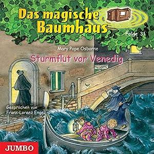Sturmflut vor Venedig (Das magische Baumhaus 31) Hörbuch